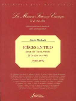 Marais M. - Pieces En Trio Pour Flute/violon/dessus De Viole - Fac-simile Fuzeau