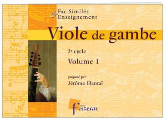 Hantai J. - Viole De Gambe 2e Cycle Vol.1 - Fac-simile Fuzeau