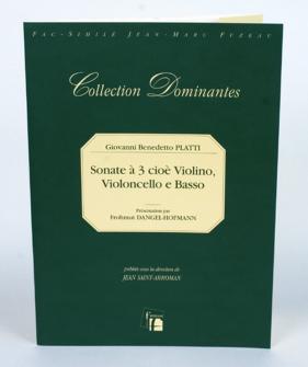 Platti G.b. - Sonate A 3 Cioe Violino, Violoncello E Basso, C 1724/9. - Fac-simile Fuzeau