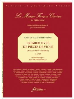 Caix D'hervelois L. De - Premier Livre De Pieces De Viole Avec La Basse Continue - Fac-simile Fuzeau
