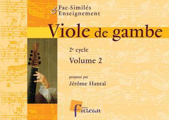 Hantai J. - Viole De Gambe 2e Cycle Vol.2 - Fac-simile Fuzeau