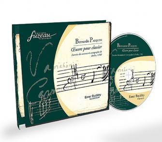 Pasquini B. - L'oeuvre Pour Clavier + Cd Audio, Manuscrit Autographe, 1702. - Fac-simile Fuzeau