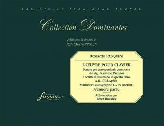 Pasquini B. - Oeuvre Pour Clavier, Premiere Partie - Fac-simile Fuzeau