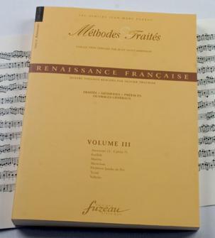 Trachier O. - Methodes Et Traites Renaissance Vol.3, Serie Ix Renaissance France - Fac-simile Fuzeau