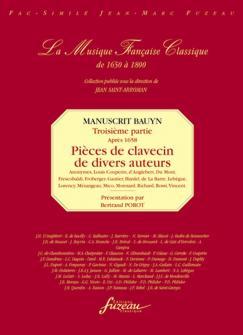 Porot B. - Manuscrit Bauyn, Troisieme Partie : Pieces De Divers Auteurs (apres 1658)