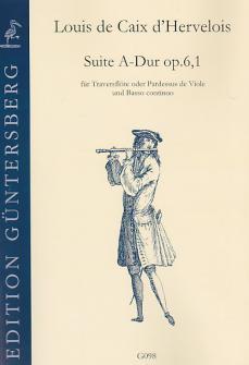 Louis De Caix D?hervelois, (1680-1760): Suite A-dur Op. 6,1