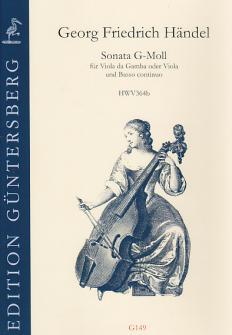 Händel G. F. - Sonata G-moll Hwv 364b - Vdg & Bc