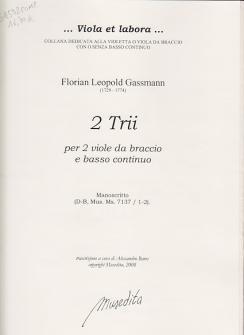 Gassmann Florian Leopold - 2 Trii - 2 Viola Da Braccio E Bc