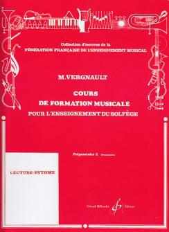 Vergnault Michel - Cours De Formation Musicale Pour L'enseignement Du Solfege Preparatoire 2