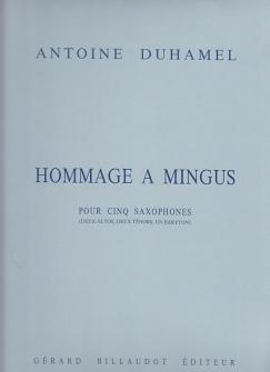 Duhamel Antoine - Hommage A Mingus - 5 Saxophones