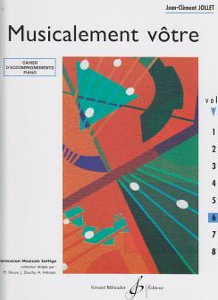 Jollet Jean-clement - Musicalement Votre Vol.6 - Accompagnements Professeur
