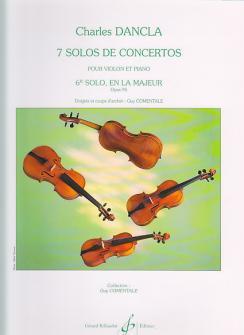 Dancla Charles - 7 Solos De Concertos, Solo N°6 Op.95 En La Majeur - Violon, Piano