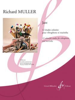 Muller Richard - Jazz, 12 Etudes Colorees - Vibraphone, Marimba