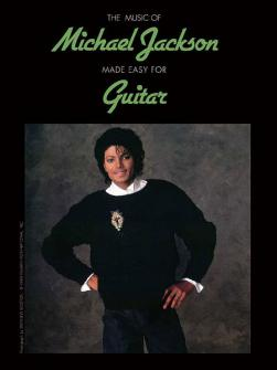Jackson Michael Music Of Michael Jackson Made Easy Guitar Tab
