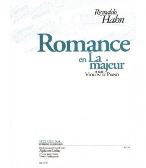 Hahn R. - Romance En La Maj. - Violon, Piano