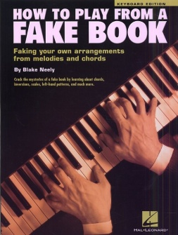 Neely Blake - How To Play From A Fake Book - Keyboard