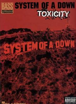 System Of A Down - Toxicity Bass