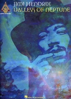 Hendrix Jimi - Valleys Of Neptune - Guitare Tab