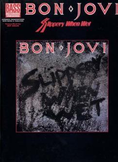 BON JOVI - SLIPPERY WHEN WET BASS - GUITAR TAB