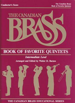 Barnes Walter - Canadian Brass Book Of Favorite Quintets - Conducteur