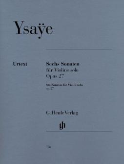 Ysaye E. - Six Sonatas For Violin Solo Op. 27