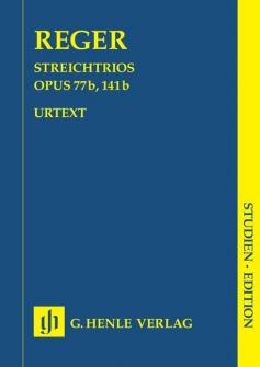 Reger M. - String Trios A Minor Op. 77b And D Minor Op. 141b