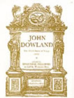 Dowland John - The Third Booke Of Songs