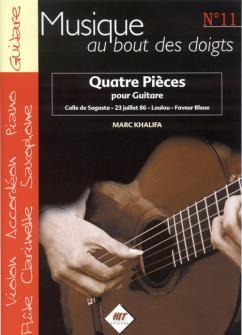 Khalifa Marc - Musique Au Bout Des Doigts N°11 - 4 Pieces Pour Guitare