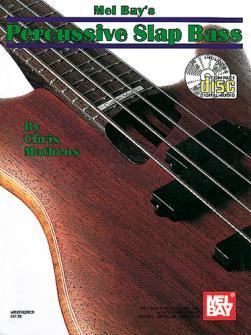 Chris Matheos - Percussive Slap Bass + Cd