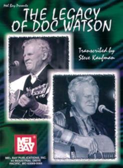 Kaufman Steve - The Legacy Of Doc Watson