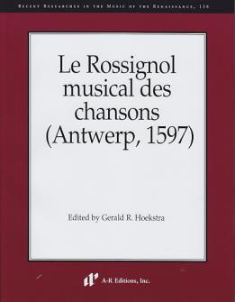 Le Rossignol Musical Des Chansons (antwerp, 1597)