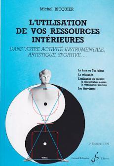 Ricquier Michel - L'utilisation De Vos Ressources Interieures