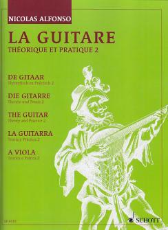 Alfonso N. - La Guitare, Theorie Et Pratique Vol. 2