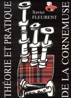 Fleurent Xavier - Theorie Et Pratique De La Cornemuse
