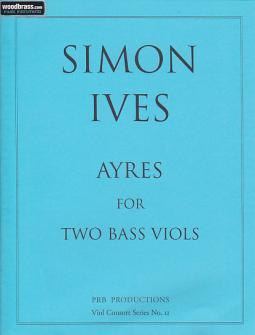 Ives S. - Nine Ayres For 2 Bass Viols