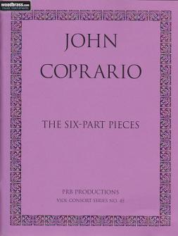 Coprario J. - The Six-part Pieces - Ensemble De Violes