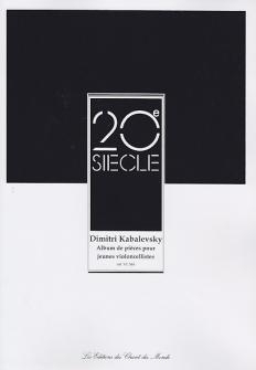 Kabalevsky Dimitri - Album De Pièces Pour Jeunes Violoncellistes