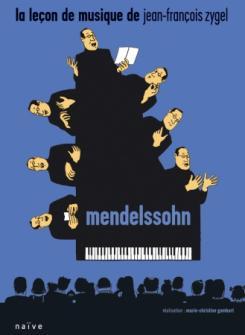 Dvd - Zygel - La Lecon De Musique - Mendelssohn