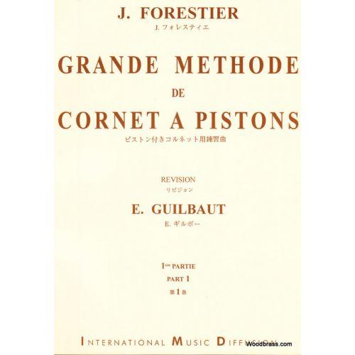 IMD ARPEGES MUSIKSCULE - FORESTIER J. - GRANDE MÉTHODE DE CORNET A PISTONS VOL.1