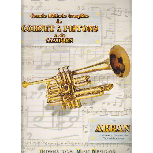 IMD ARPEGES ARBAN J.B. - GRANDE METHODE COMPLETE DE CORNET A PISTONS ET DE SAXHORN
