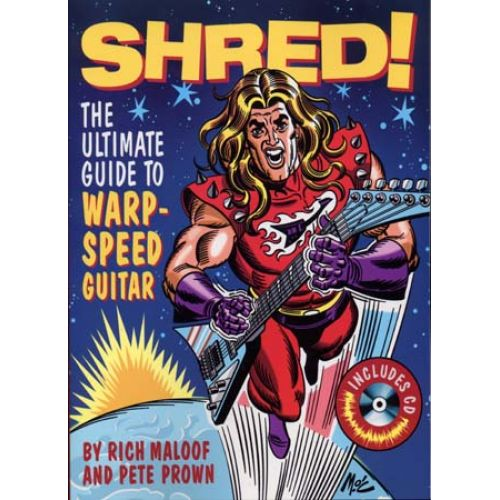 HAL LEONARD MALOOF RICH / PROWN PETE - SHRED ULTIMATE GUIDE WARP SPEED GUITAR + CD - GUITAR TAB