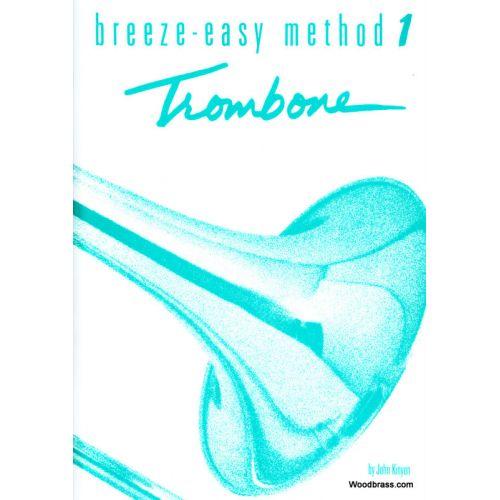 ALFRED PUBLISHING KINYON J. BREEZE EASY METHOD BOOK 1 - TROMBONE