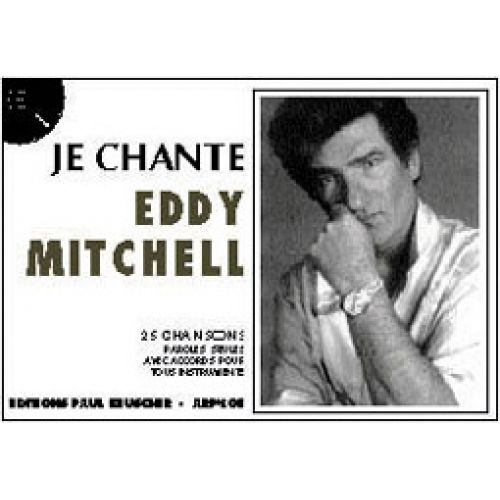 PAUL BEUSCHER PUBLICATIONS MITCHELL EDDY - JE CHANTE MITCHELL