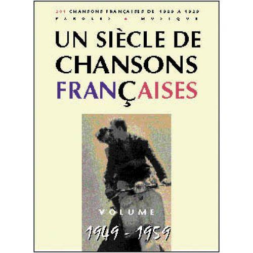 PAUL BEUSCHER PUBLICATIONS SIÈCLE CHANSONS FRANÇAISES 1949-1959 - PVG
