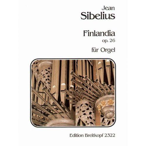 EDITION BREITKOPF SIBELIUS JEAN - FINLANDIA OP. 26 - ORGAN