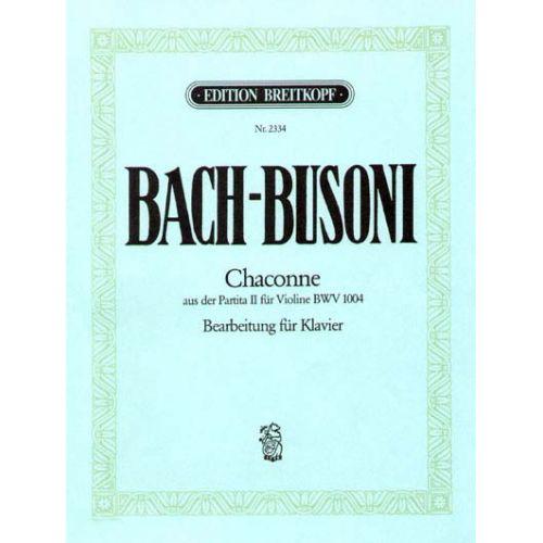 EDITION BREITKOPF BACH JOHANN SEBASTIAN - CHACONNE D-MOLL AUS BWV 1004 - PIANO