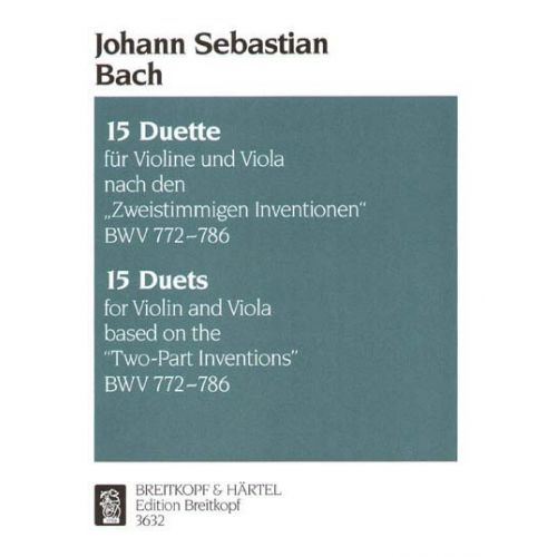 EDITION BREITKOPF BACH JOHANN SEBASTIAN - 15 DUETTE NACH BWV 772-786 - VIOLIN, VIOLA
