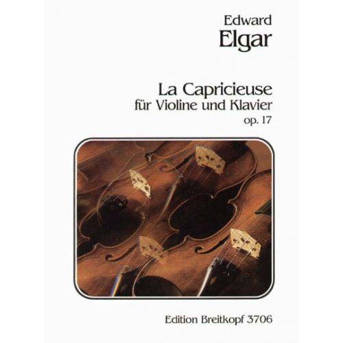 EDITION BREITKOPF ELGAR EDWARD - LA CAPRICIEUSE OP. 17 - VIOLIN, PIANO