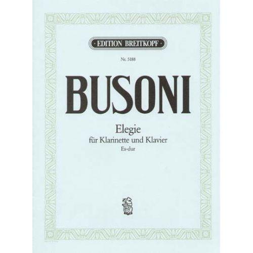 EDITION BREITKOPF BUSONI FERRUCCIO - ELEGIE ES-DUR - CLARINET, PIANO