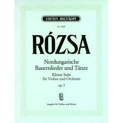 EDITION BREITKOPF ROZSA MIKLOS - NORDUNG. BAUERNLIED. UND TANZE - VIOLIN, PIANO